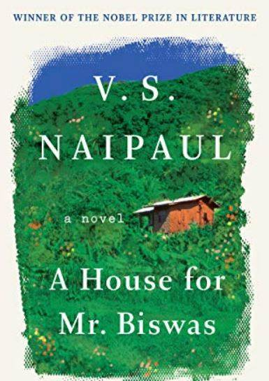 "Who is the writer of ""A House for Mr. Biswas""?"