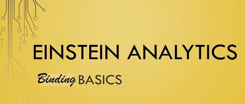 How you can do the Data set, values table binding in Einstein analytics?