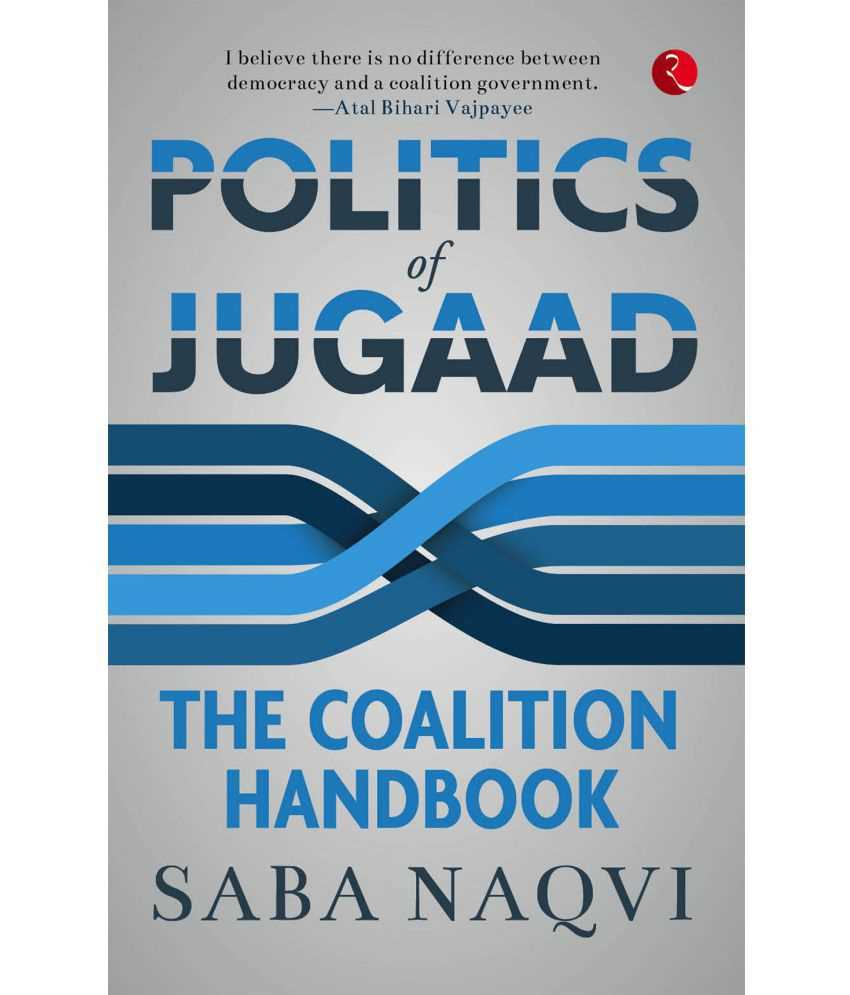 "Who is the author of the ""Politics of Jugaad: The Coalition Handbook""?"