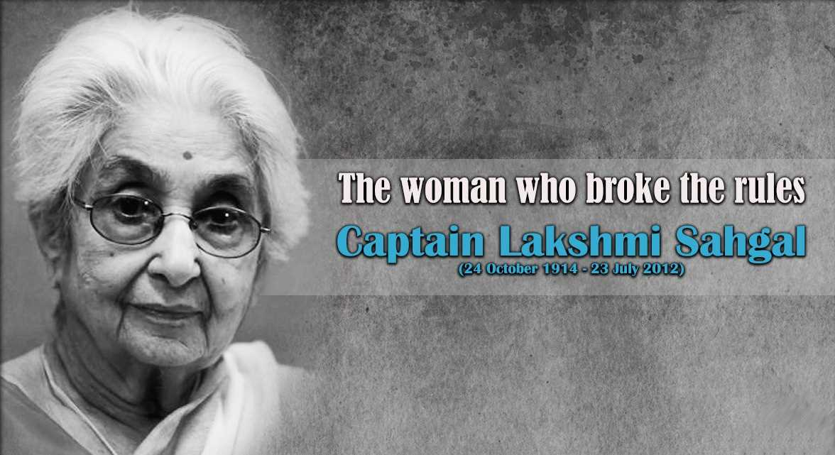 What was the role of Lakshmi Sahgal    in independence?