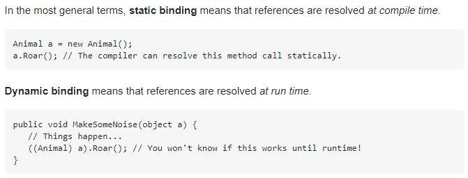 What is static and dynamic binding?