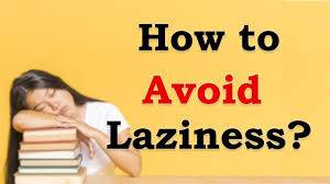 how to fight laziness