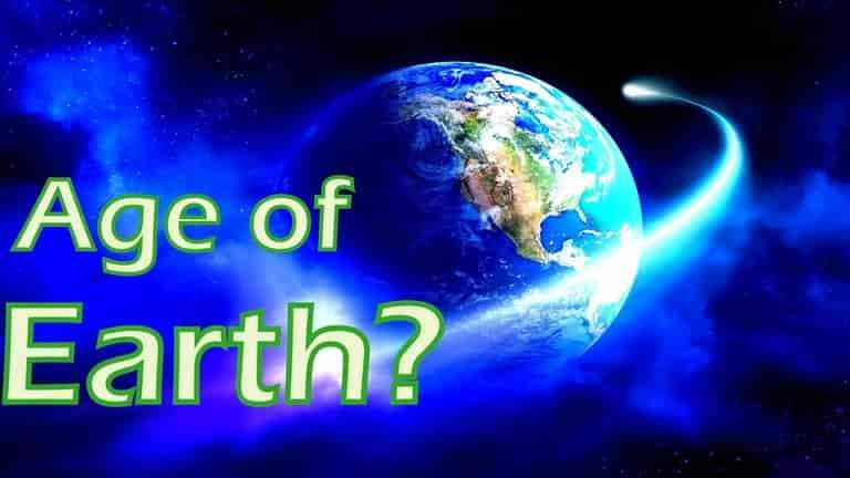 What is the age of earth?